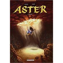 Aster, tome 2 : Aryama