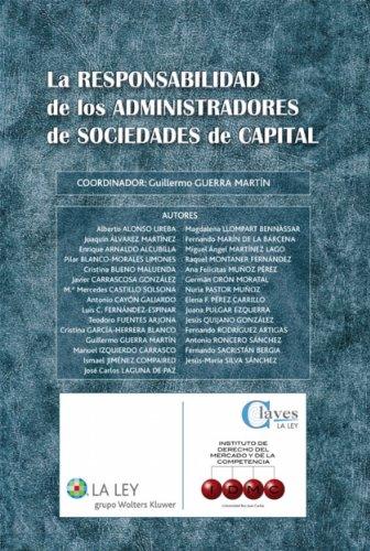 La responsabilidad de los administradores de sociedades de capital (Claves La Ley)