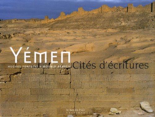 Yémen : Cités d'écritures par Mounir Arbach