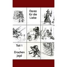 Darás für die Liebe - Drachenjagd