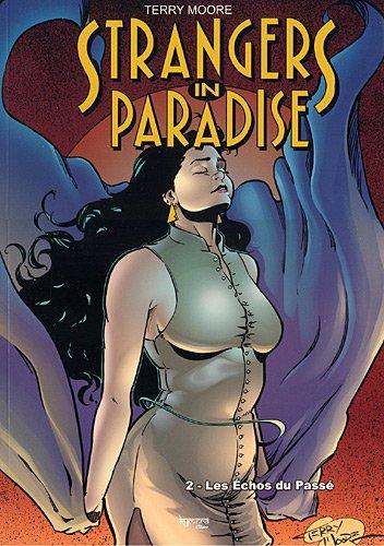 Strangers in paradise T02 Les échos du passé