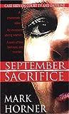 September Sacrifice (Pinnacle True Crime)