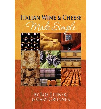 Italian Wine & Cheese Made Simple (Paperback) - Common