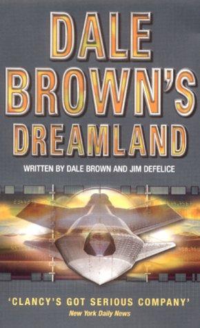 Dale Browns Dreamland (Dale Browns Dreamland 1)