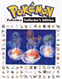 Pokemon Pokedex Collector's Edition: Prima's Official Pokemon Guide: The Official Strategy Guide
