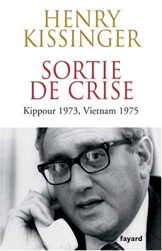 Sortie de crise : Kippour 1973, Vietnam 1975