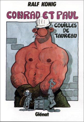 Conrad et Paul, tome 1 : Couilles de taureau