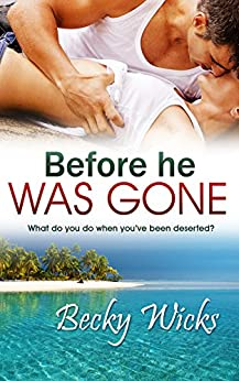 Before He Was Gone: Starstruck Book 2 (Starstruck series) by [Wicks, Becky]