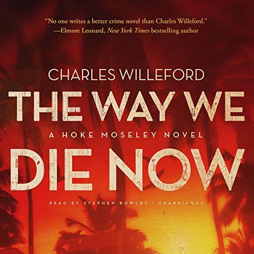 The Way We Die Now  Audiolibri