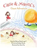 Catie & Maura's Giant Adventure