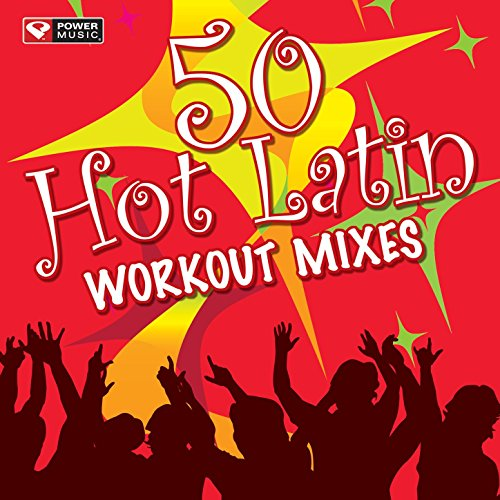 50 Hot Latin Workout Mixes (Unmixed Workout Music Ideal for Gym, Jogging, Running, Cycling, Cardio, Zumba, And Fitness)