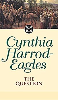 The Question: The Morland Dynasty, Book 25 by [Harrod-Eagles, Cynthia]