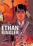 Ethan Ringler, Agent fédéral - L'intégrale - tome 1 - ...