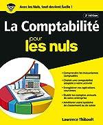 La comptabilité Pour les Nuls, 2ème édition de Laurence THIBAULT