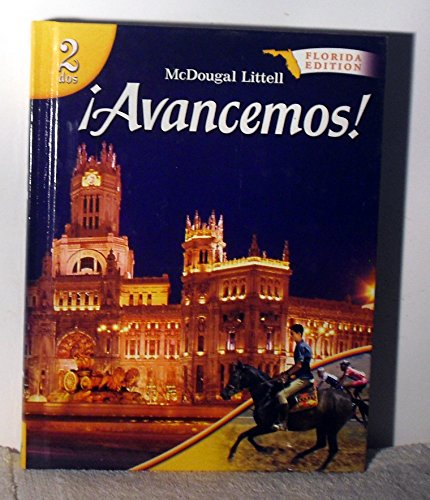 Avancemos! Level 2 Grades 9-12: McDougal Littell Iavancemos! Florida par Carlin Gahala