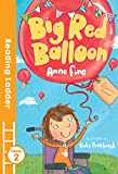 Big Red Balloon (Reading Ladder, Level 2)