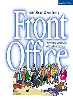 Front Office: Procedures, Social Skills and Management by [Abbott, P., Lewry, S.]