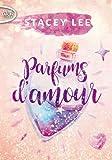 Lire le livre Parfums d'amour gratuit