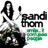 Songtexte von Sandi Thom - Smile… It Confuses People