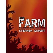 The Farm (A Gathering Dead Short Story)