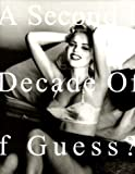 A Second Decade of Guess? - Paul Marciano