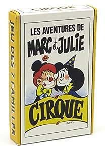 Jeu de 42 cartes : 7 familles Marc et Julie : Cirque