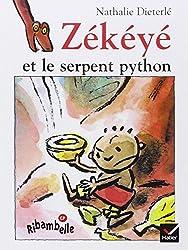 Zékéyé et le serpent python (Ribambelle)