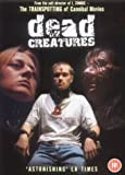 Dead Creatures [DVD]