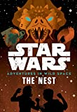 Star Wars Adventures in Wild Space the Nest: Book 2