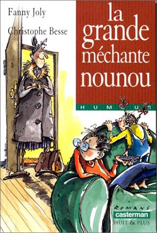"<a href=""/node/16031"">Grande méchante nounou (La)</a>"