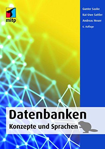 Datenbanken: Konzepte und Sprachen (mitp Professional)