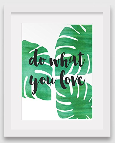 do-what-you-love-monstera-art-tropical-inspiration-8-x-10-inches