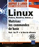 Telecharger Livres Linux Fedora Mandriva Debian Maitrisez les commandes de base Pack en 2 volumes Linux Principes de base de l utilisation du systeme Linux Entrainez vous sur les commandes de base (PDF,EPUB,MOBI) gratuits en Francaise