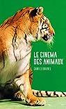 Le cinéma des animaux par Brunel