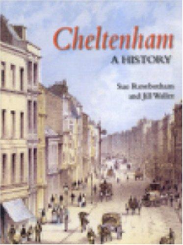 Cheltenham: A History