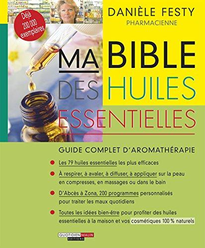 Ma bible des huiles essentielles: Le gui...