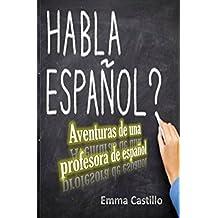 Aventuras  de una Profesora  de Español