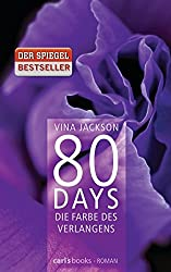 80 Days - Die Farbe des Verlangens: Band 4 Roman