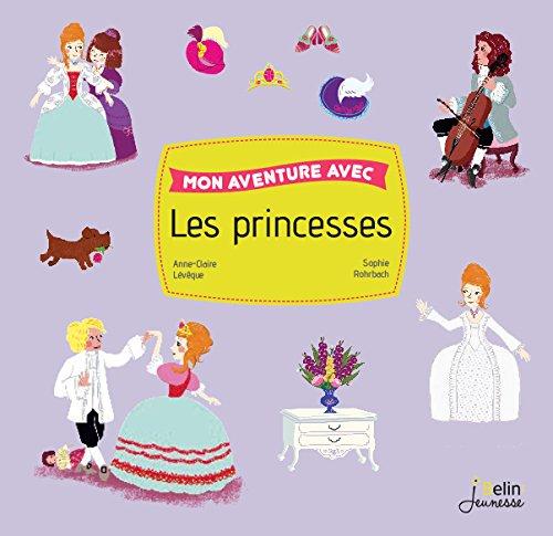 Mon aventure avec les princesses