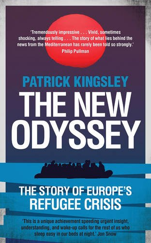 The New Odyssey. The Story Of The Refugee Crisis
