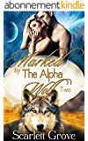 Marked By The Alpha Wolf: Book Two (Braving Darkness 2) (English Edition)