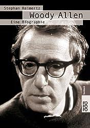 Woody Allen, Eine Biographie