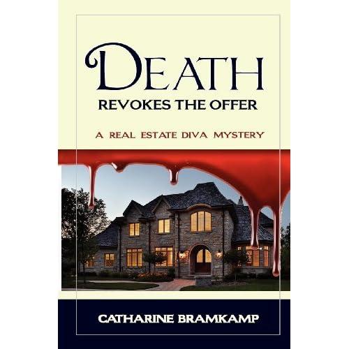 Death Revokes the Offer by Catharine Bramkamp (2008-04-30)