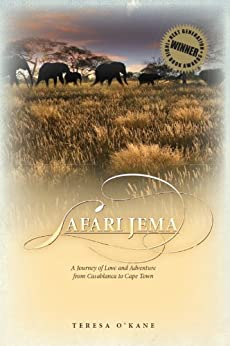 Safari Jema: A Journey of Love and Adventure from Casablanca to Cape Town (English Edition)