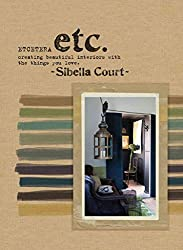 [(Etcetera : Creating Beautiful Interiors with the Things You Love)] [By (author) Sibella Court] published on (July, 2012)