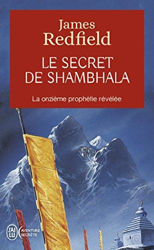 Le secret de Shambhala - La onzième prophétie révélée par James Redfield