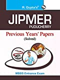 JIPMER (Puducherry) Medical Entrance Examination Previous Years' Papers (Solved)