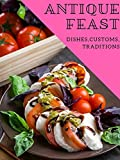 Antique feast. Dishes, customs, traditions (English Edition)
