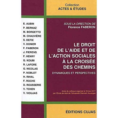 Le droit de l'aide et de l'action sociales à la croisée des chemins