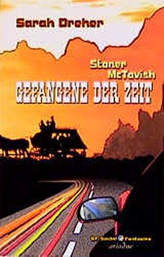 Stoner McTavish - Gefangene der Zeit (Social Fantasies, Band 2055)